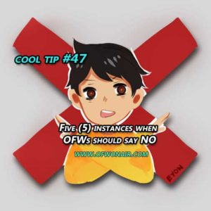 OFWonAIR-Cool-Tip-#047-Five-Instances-when-OFWs-should-say-NO