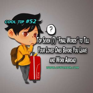 OFWonAIR-Cool-Tip-052-Top-Seven-Final-Words-to-Your-Loved-Ones-Before-You-Leave-and-Work-Abroad